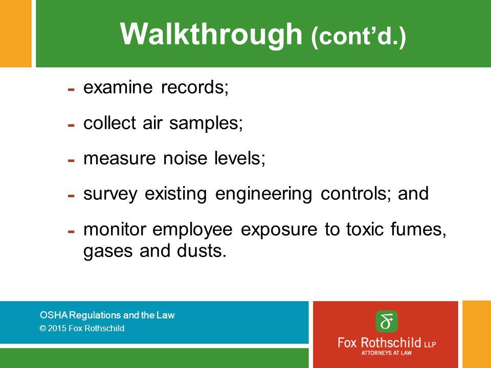 Walkthrough (cont'd.) examine records; collect air samples;