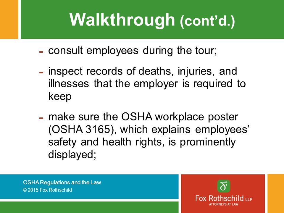 Walkthrough (cont'd.) consult employees during the tour;
