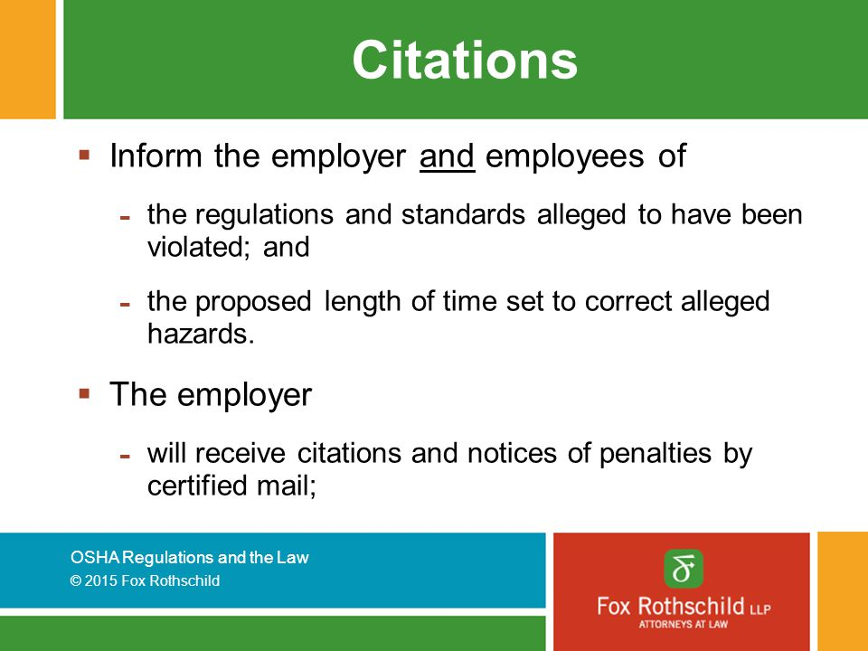 Citations Inform the employer and employees of The employer