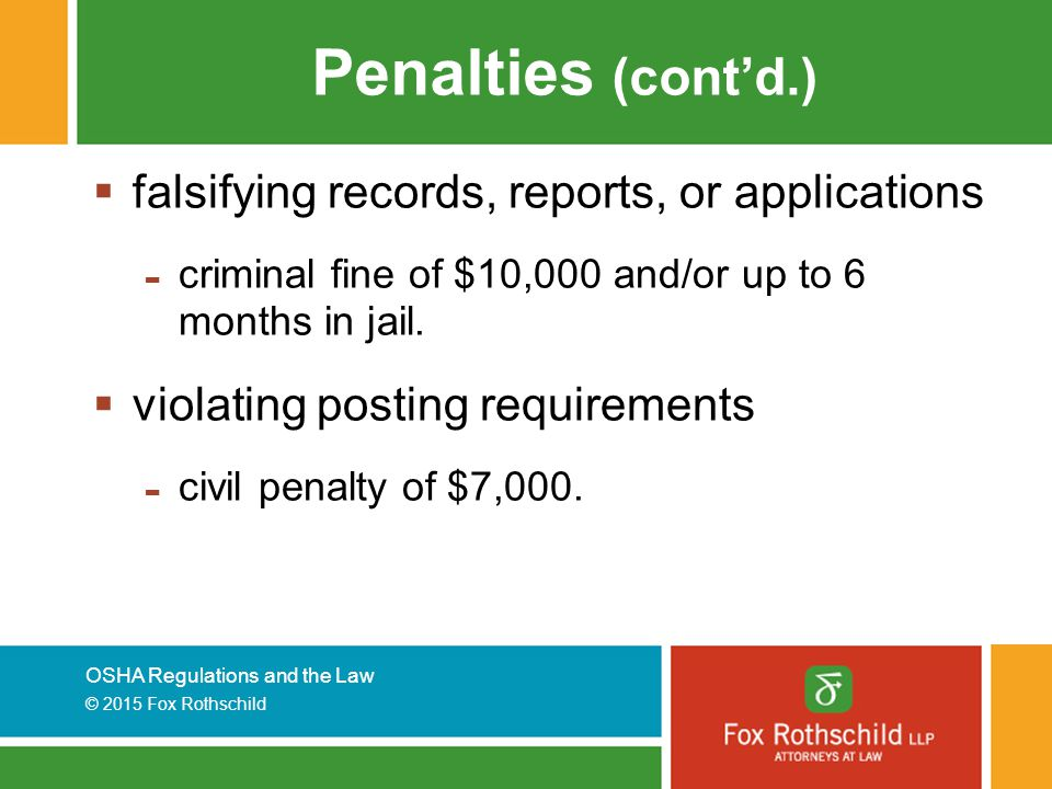 Penalties (cont'd.) falsifying records, reports, or applications