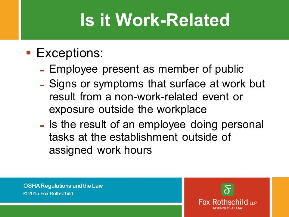 Is it Work-Related Exceptions: Employee present as member of public