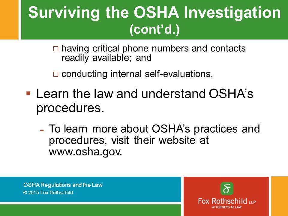 Surviving the OSHA Investigation (cont'd.)