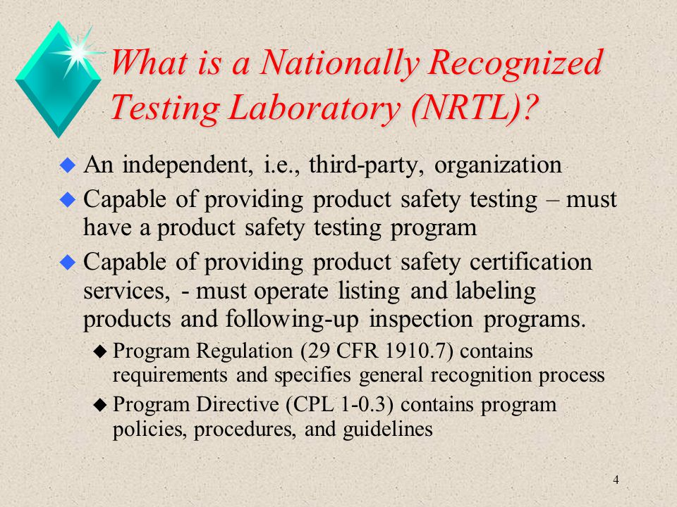 What is a Nationally Recognized Testing Laboratory (NRTL)