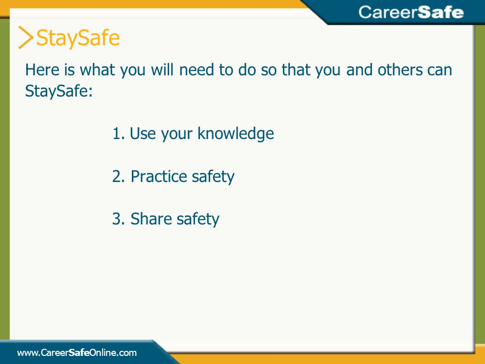 StaySafe Here is what you will need to do so that you and others can