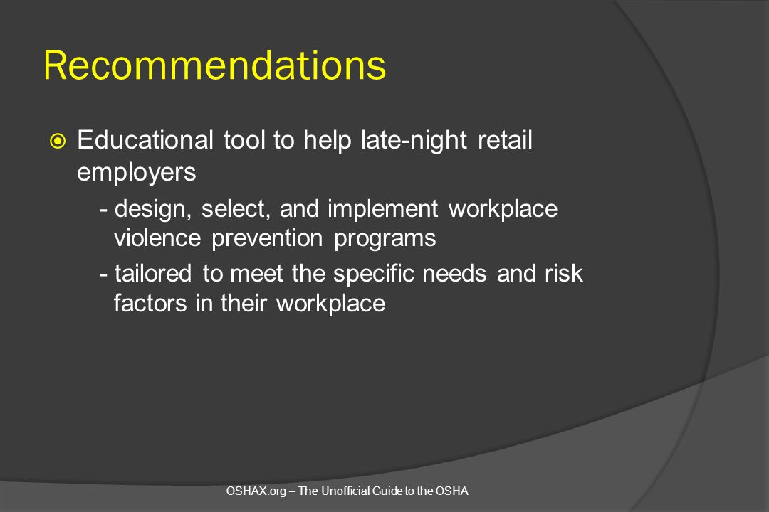 Recommendations Educational tool to help late-night retail employers