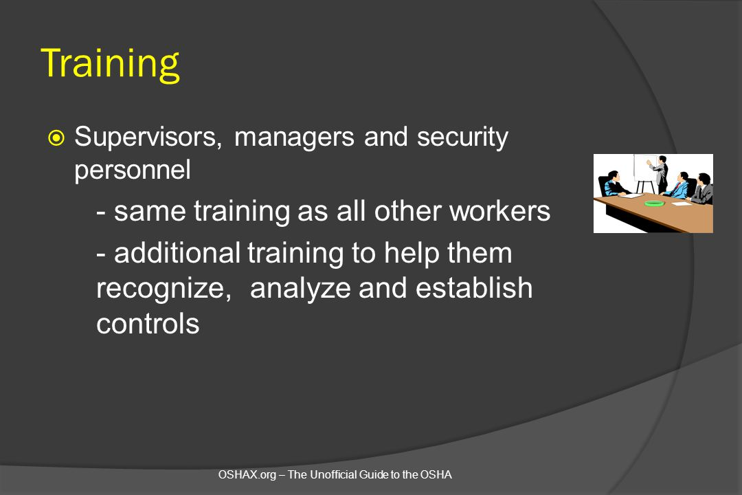 Training - same training as all other workers