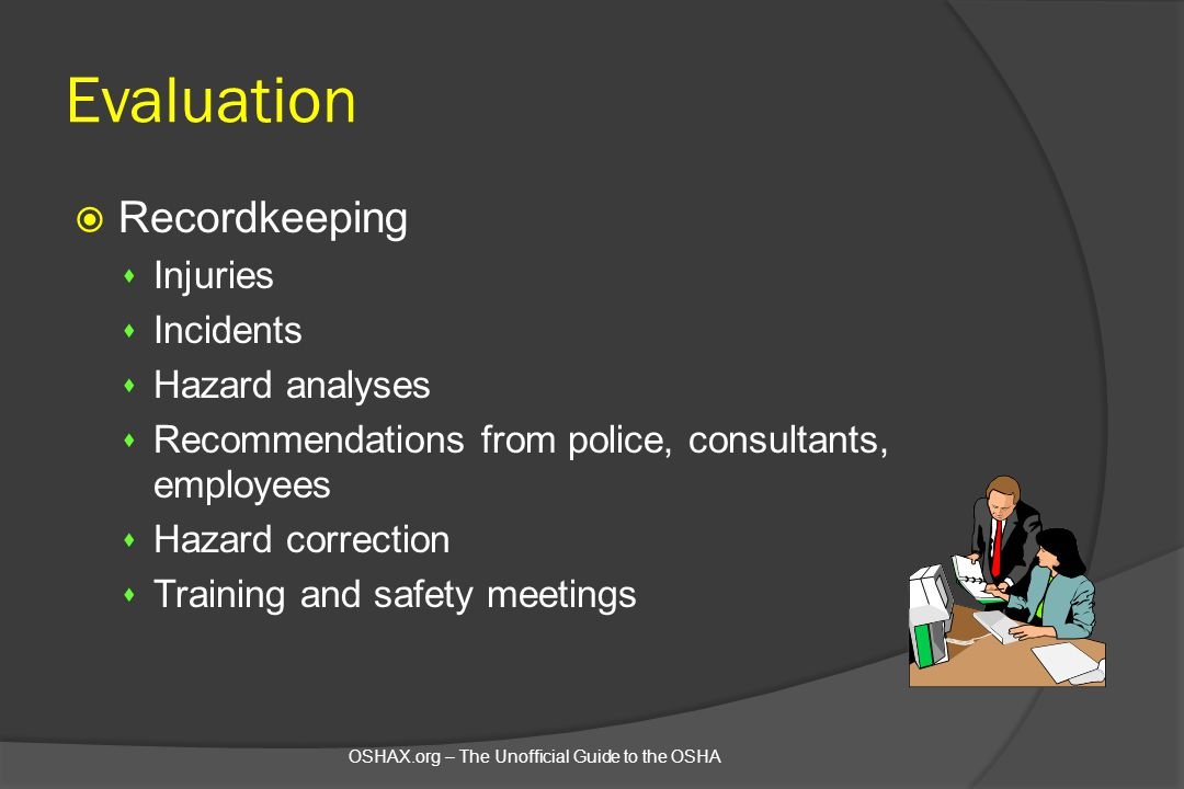 Evaluation Recordkeeping Injuries Incidents Hazard analyses