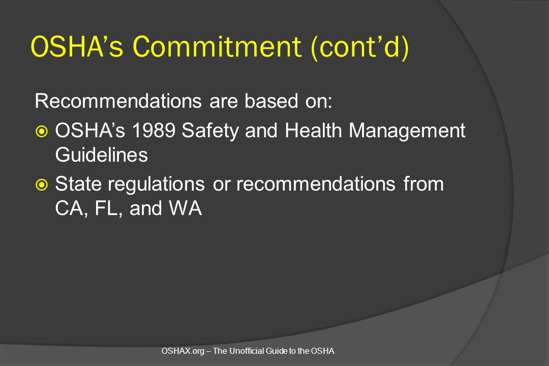 OSHA's Commitment (cont'd)