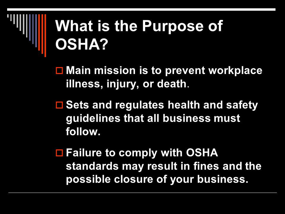 What is the Purpose of OSHA