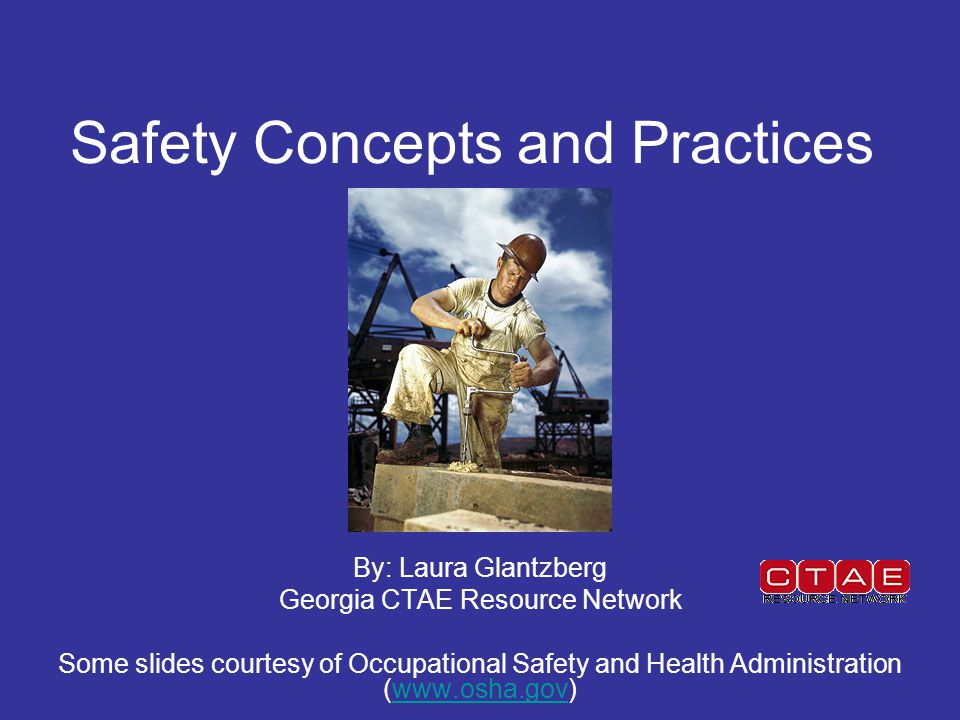 Safety Concepts and Practices