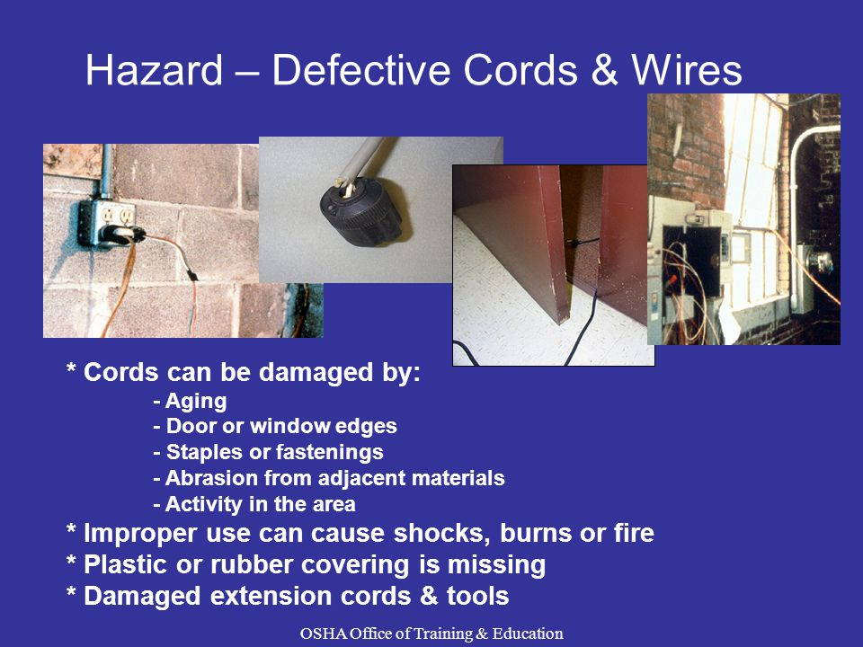Hazard – Defective Cords & Wires