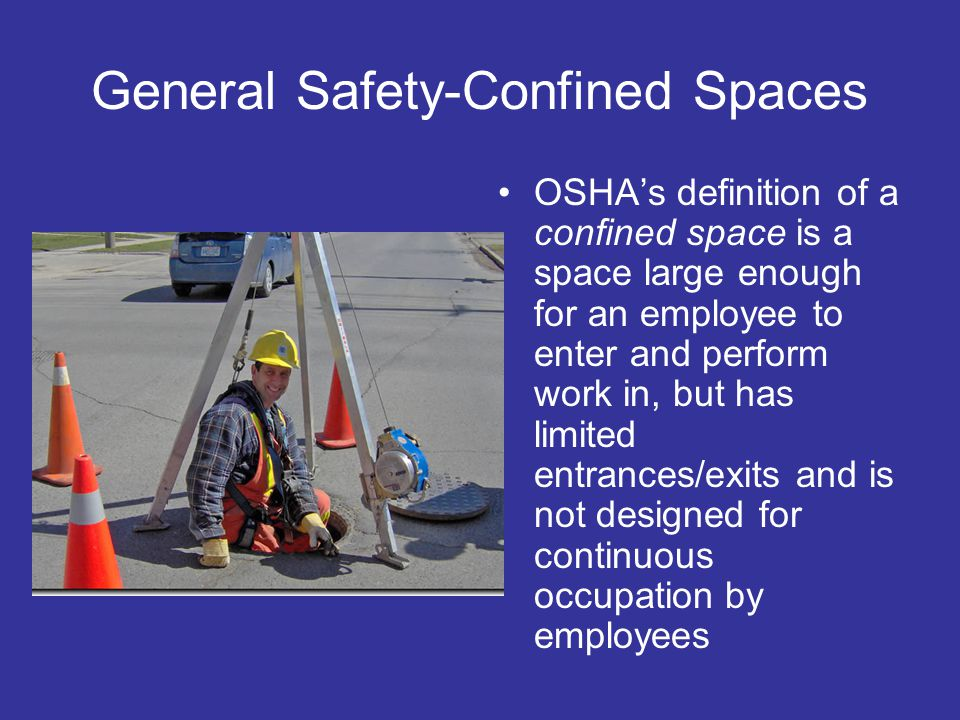 General Safety-Confined Spaces