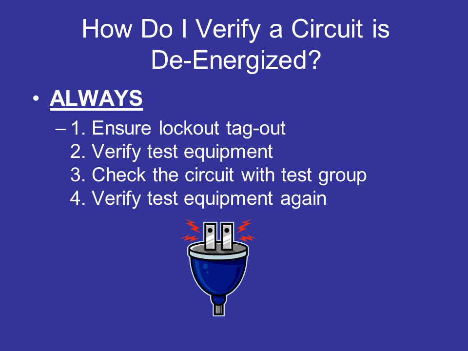 How Do I Verify a Circuit is De-Energized