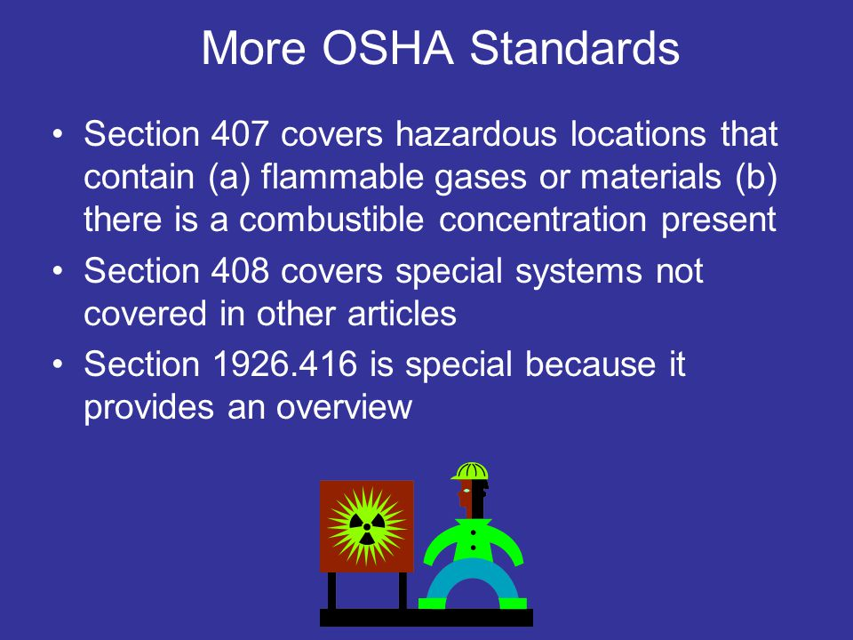 More OSHA Standards