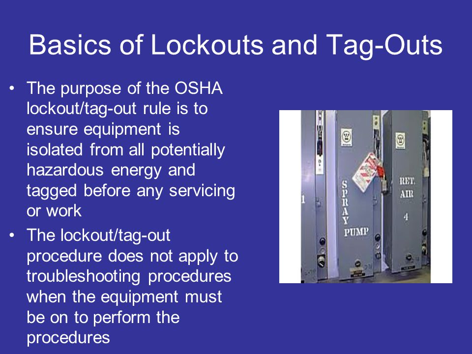 Basics of Lockouts and Tag-Outs
