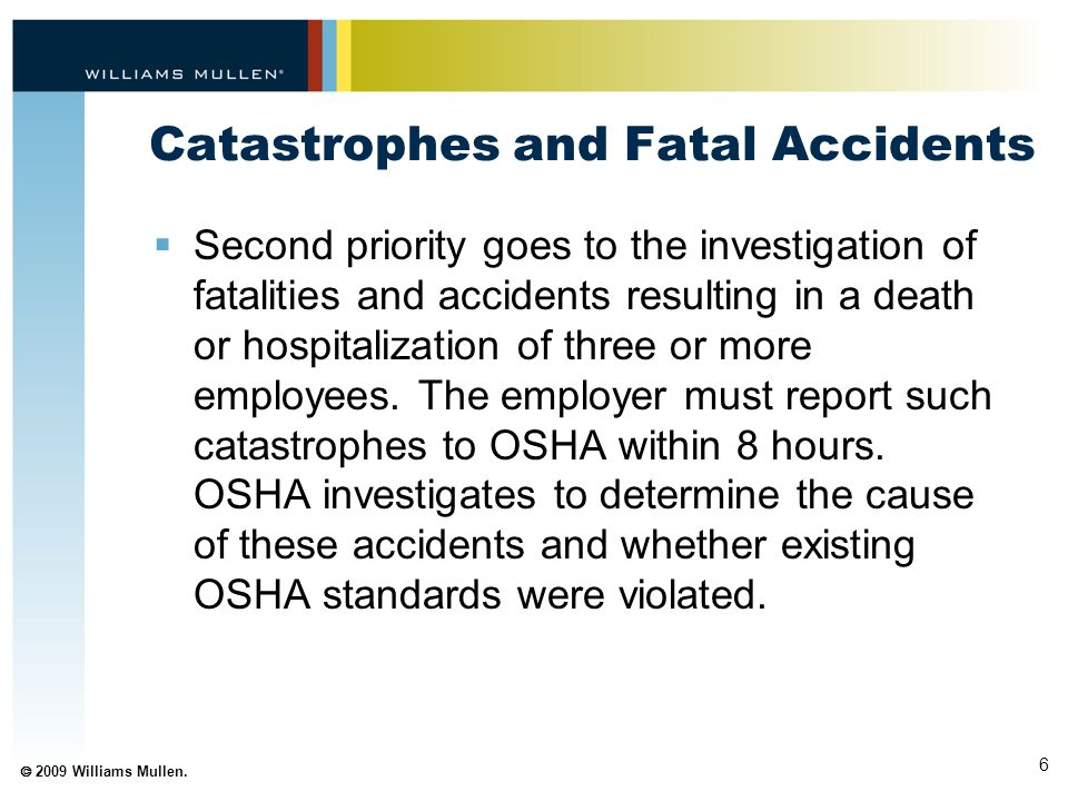 Catastrophes and Fatal Accidents
