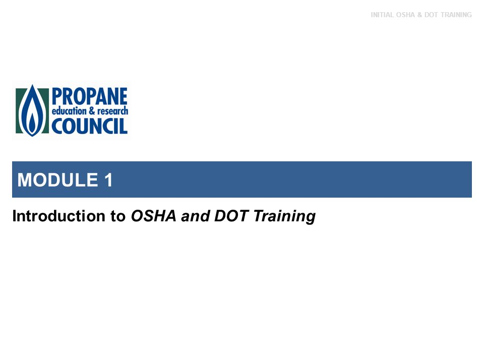 MODULE 1 Introduction to OSHA and DOT Training