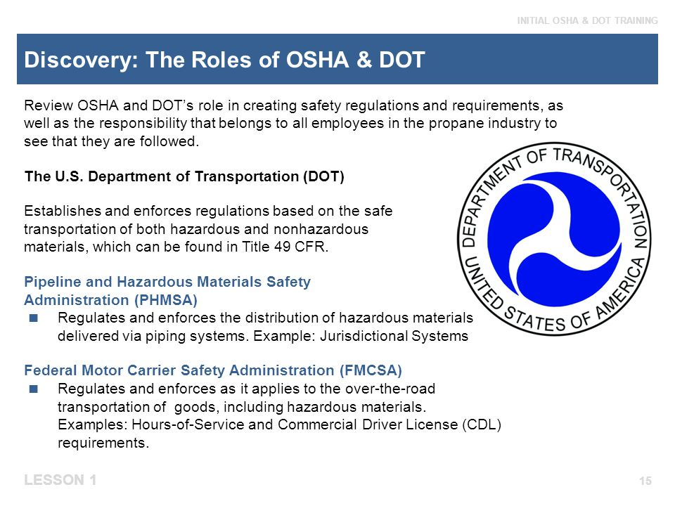 Discovery: The Roles of OSHA & DOT