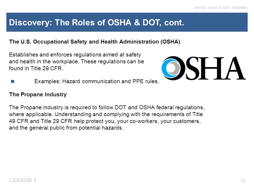 Discovery: The Roles of OSHA & DOT, cont.