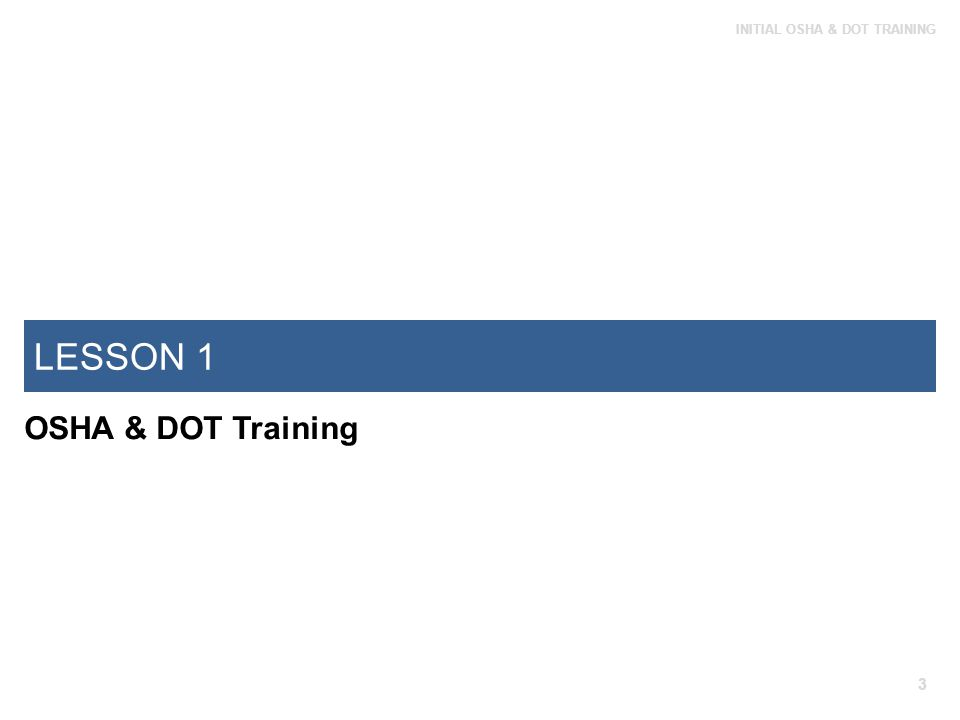 LESSON 1 OSHA & DOT Training