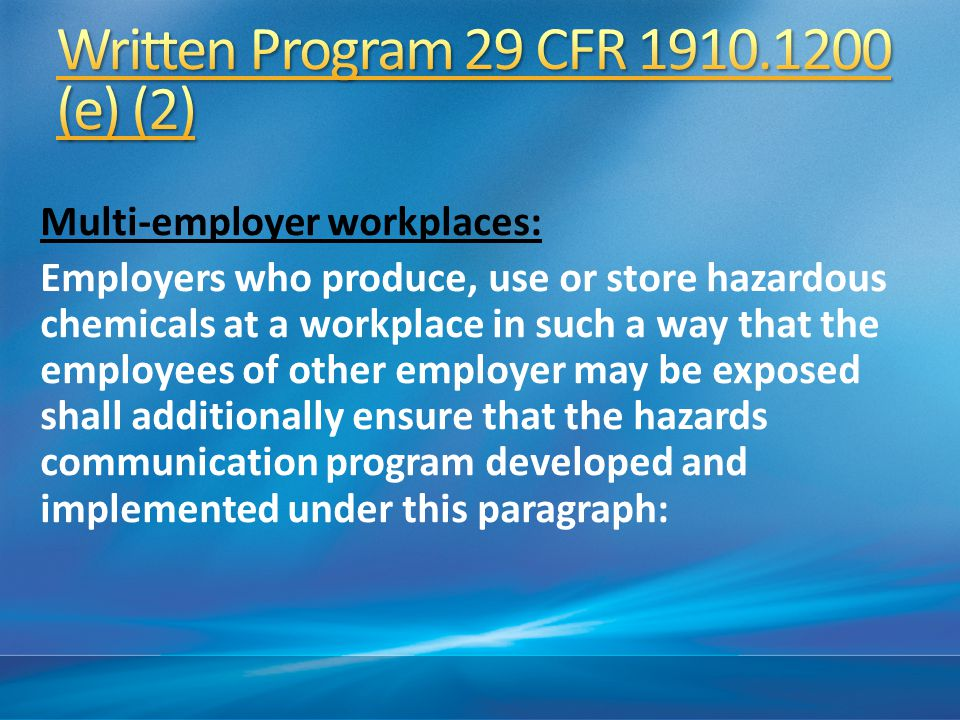 Written Program 29 CFR 1910.1200 (e) (2)
