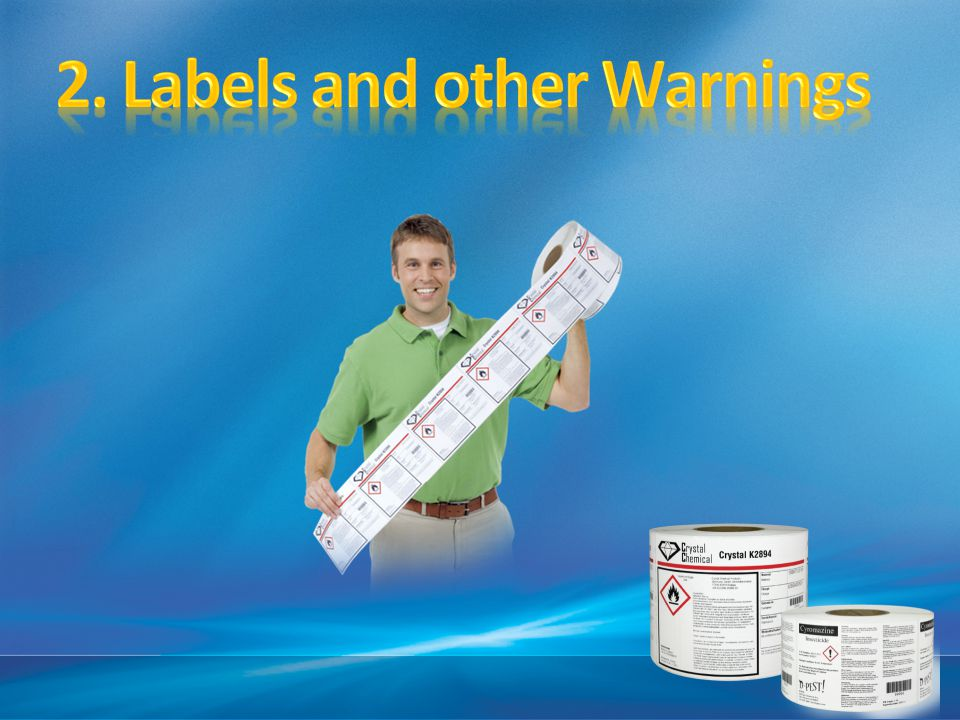 2. Labels and other Warnings