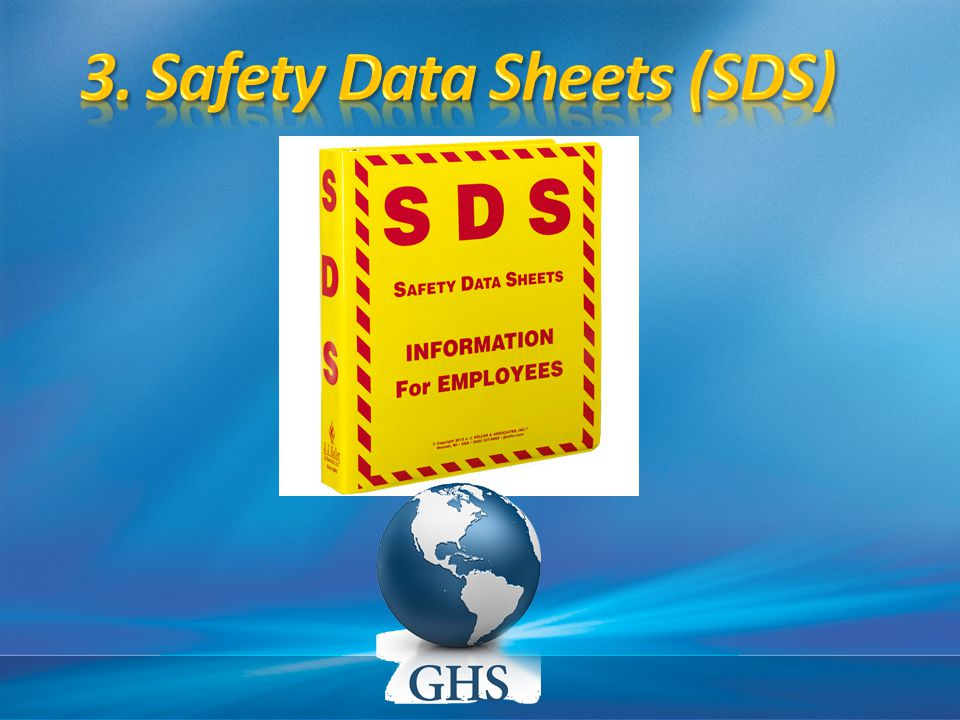 3. Safety Data Sheets (SDS)