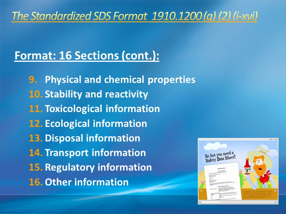 The Standardized SDS Format 1910.1200 (g) (2) (i-xvi)