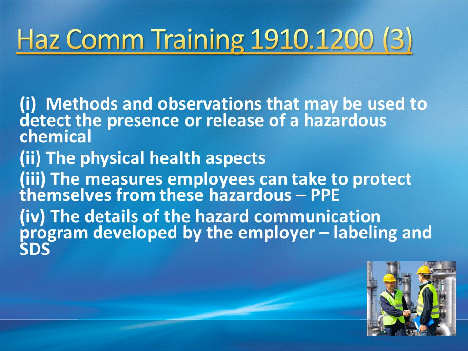 4/15/2017 10:46 AM Haz Comm Training 1910.1200 (3)