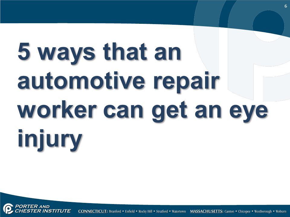 5 ways that an automotive repair worker can get an eye injury