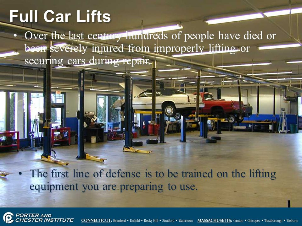 Full Car Lifts Over the last century hundreds of people have died or been severely injured from improperly lifting or securing cars during repair.