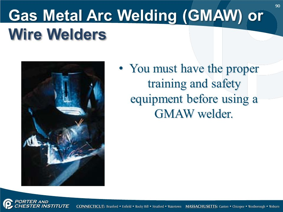 Gas Metal Arc Welding (GMAW) or Wire Welders
