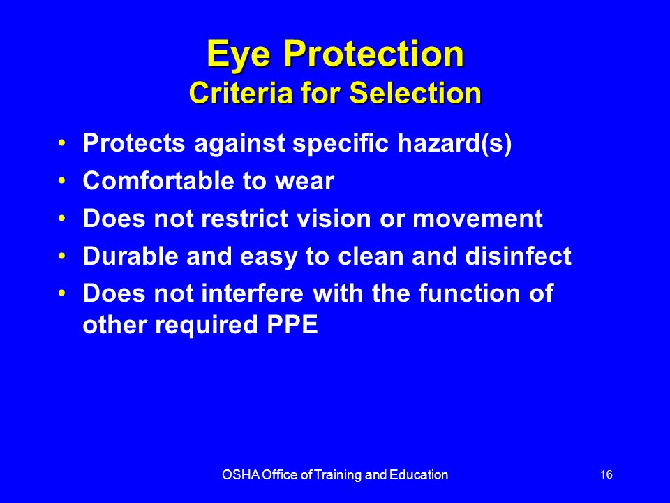Eye Protection Criteria for Selection