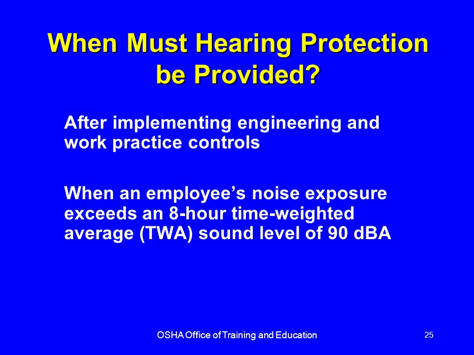 When Must Hearing Protection be Provided