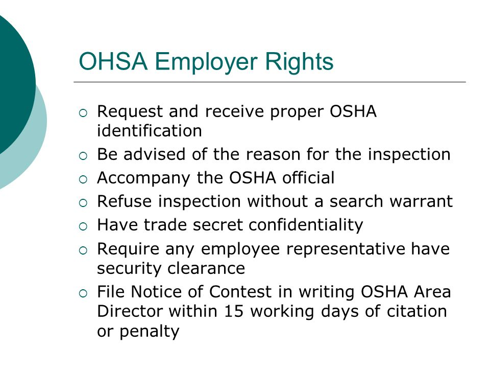 OHSA Employer Rights Request and receive proper OSHA identification