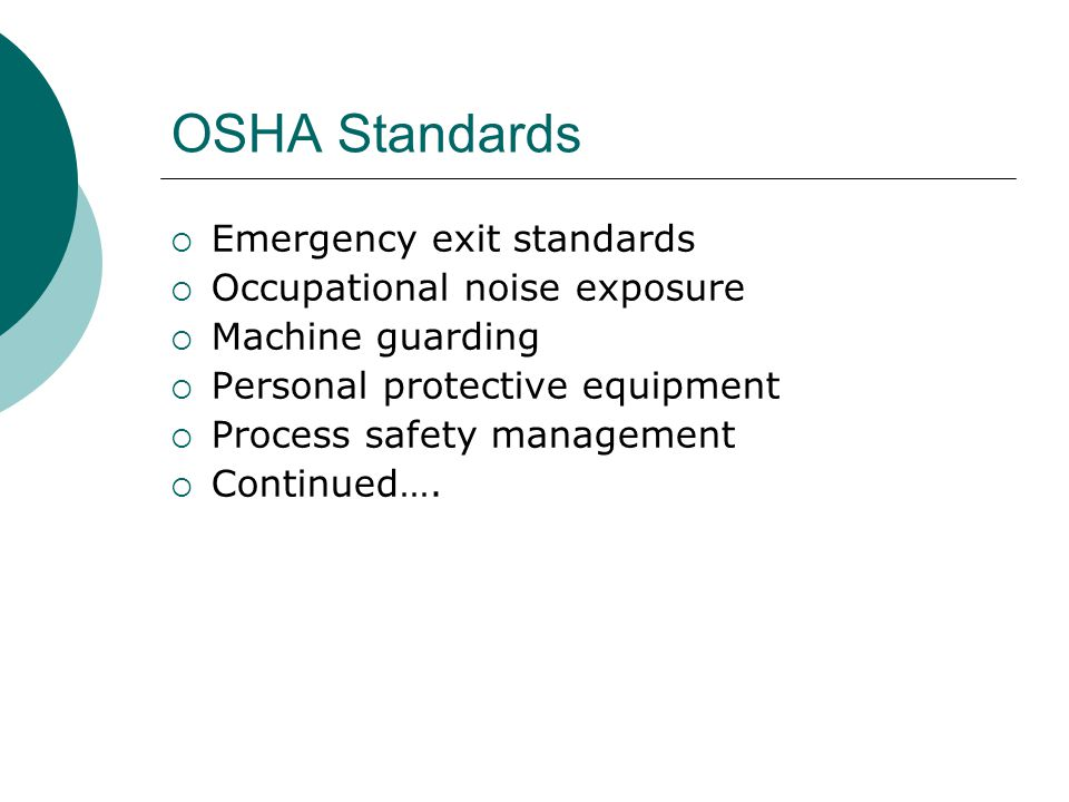 OSHA Standards Emergency exit standards Occupational noise exposure
