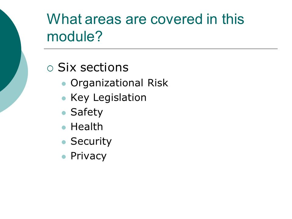 What areas are covered in this module