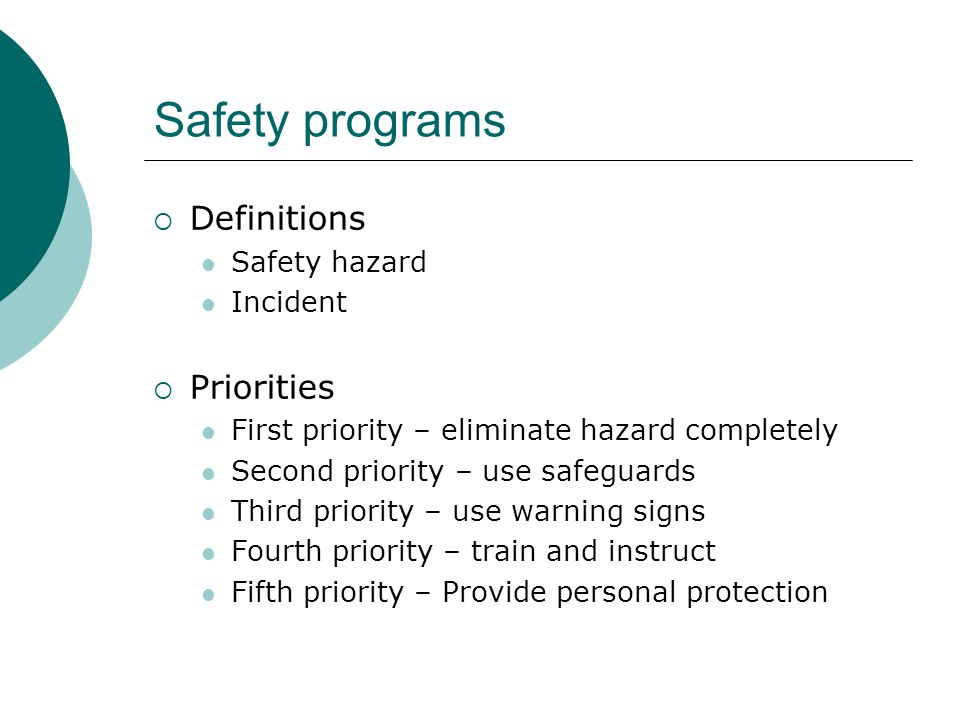 Safety programs Definitions Priorities Safety hazard Incident