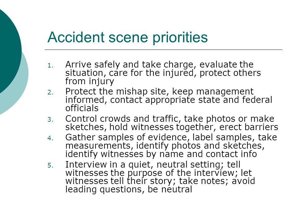 Accident scene priorities