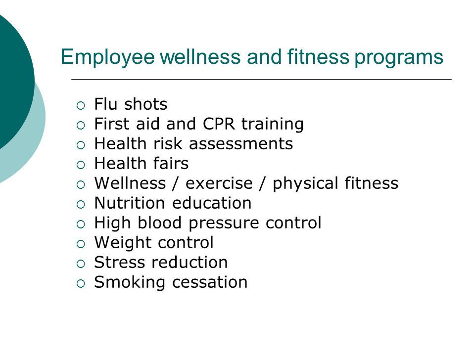 Employee wellness and fitness programs
