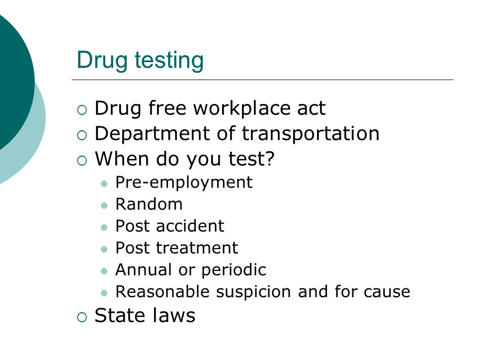 Drug testing Drug free workplace act Department of transportation