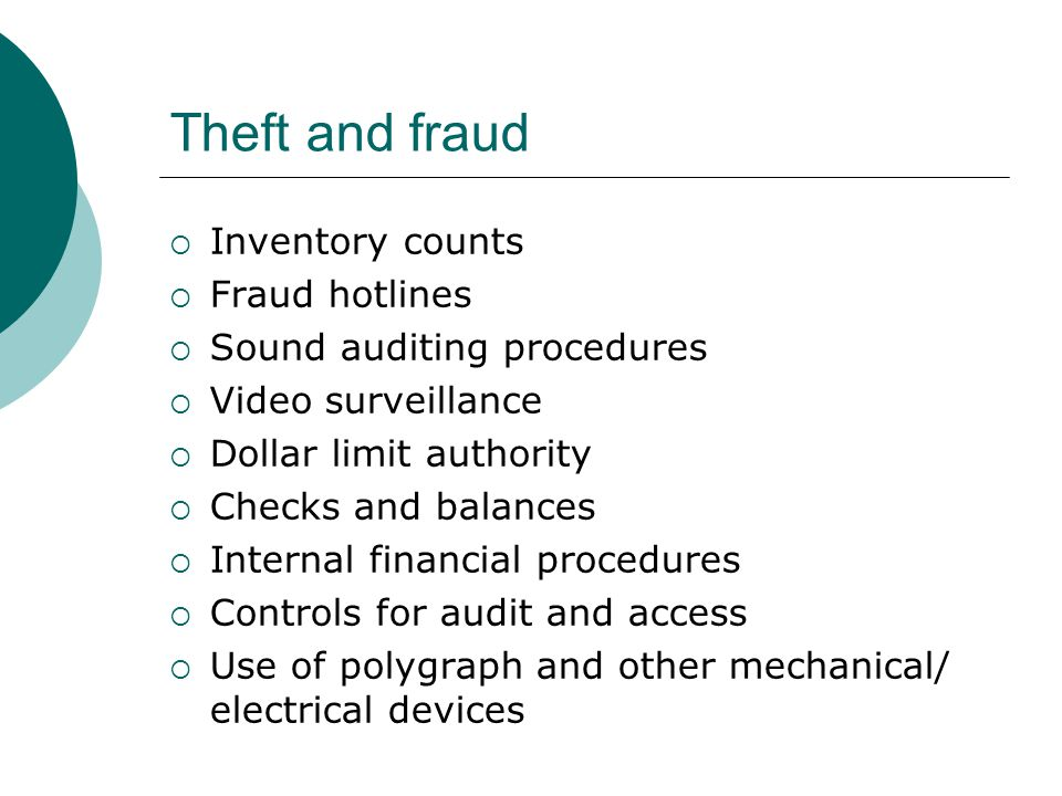 Theft and fraud Inventory counts Fraud hotlines