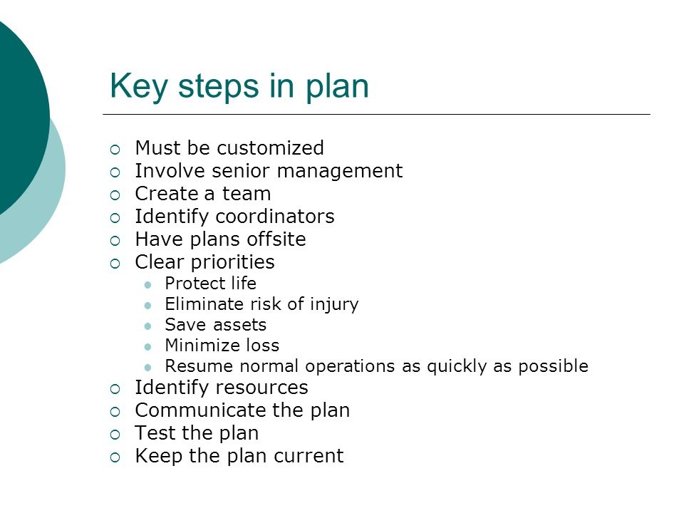 Key steps in plan Must be customized Involve senior management