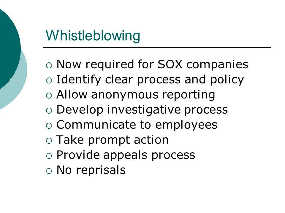 Whistleblowing Now required for SOX companies