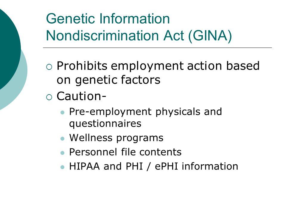 Genetic Information Nondiscrimination Act (GINA)