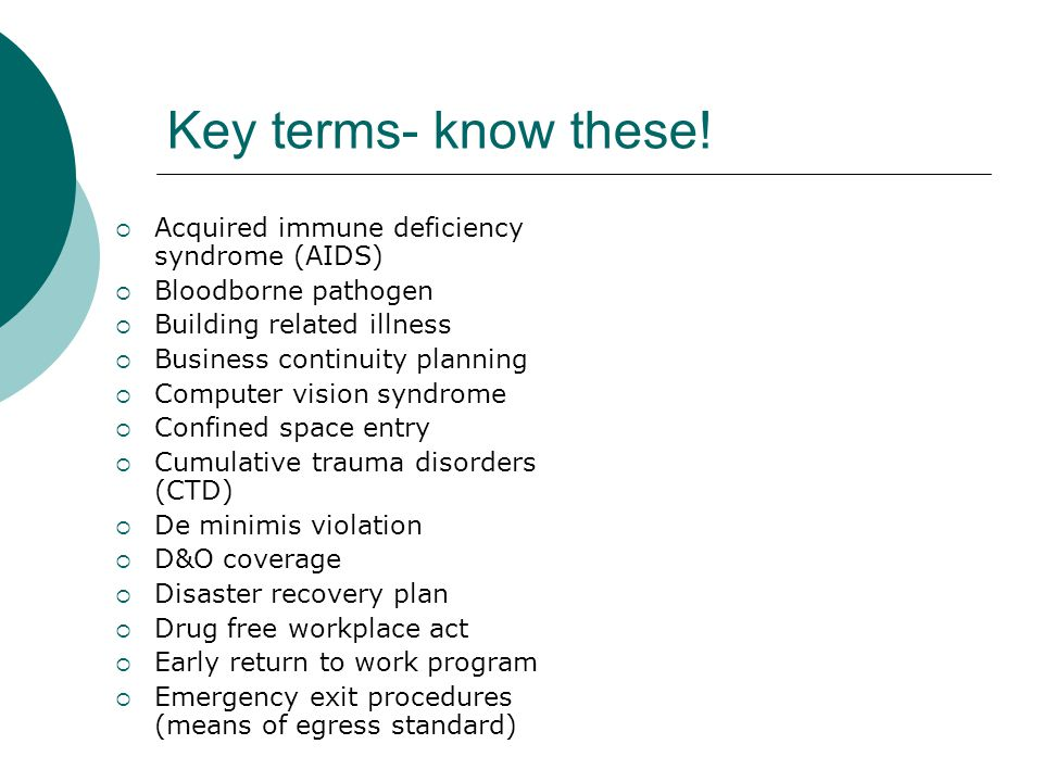 Key terms- know these! Acquired immune deficiency syndrome (AIDS)