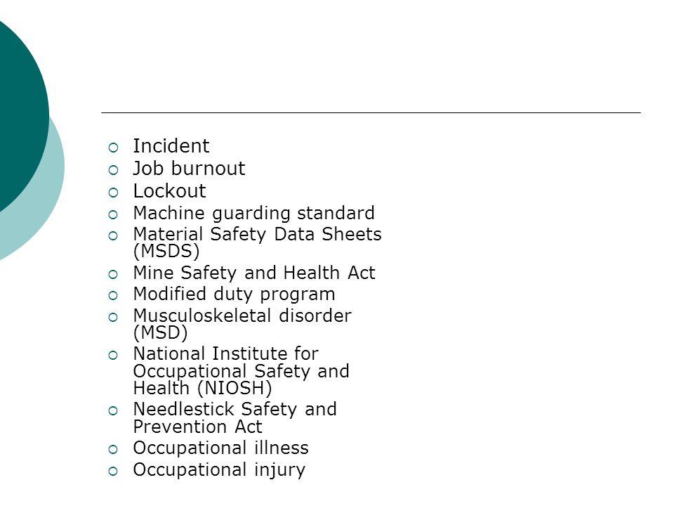 Incident Job burnout Lockout Machine guarding standard