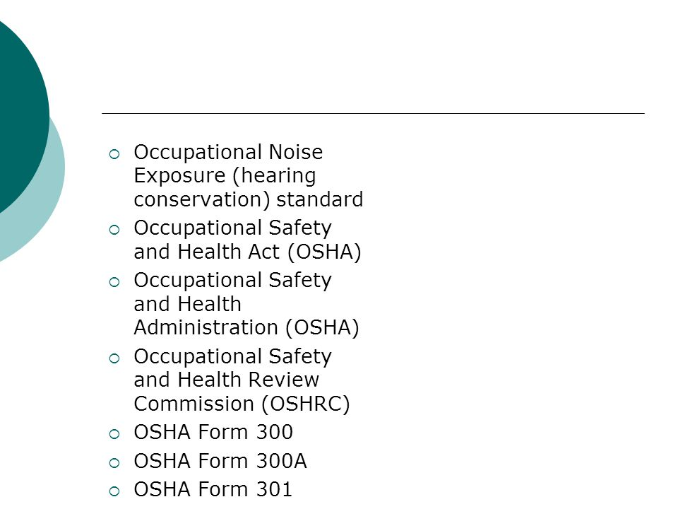 Occupational Noise Exposure (hearing conservation) standard