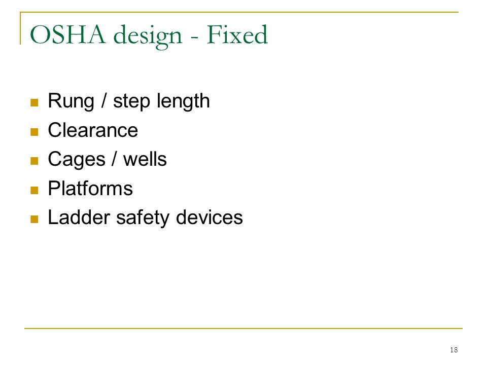 OSHA design - Fixed Rung / step length Clearance Cages / wells