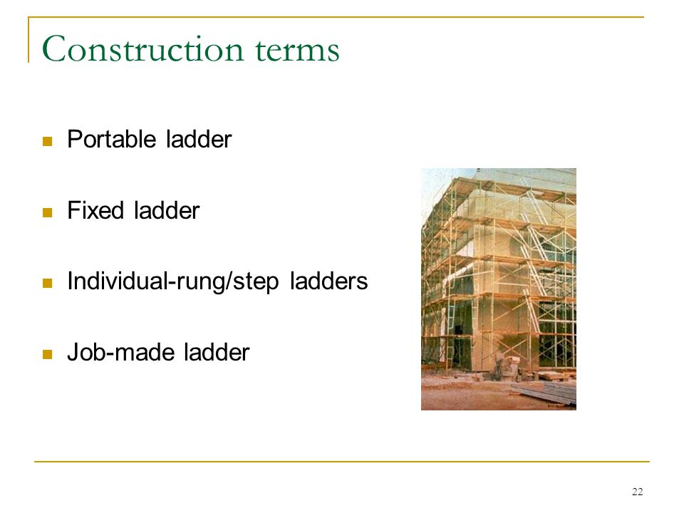 Construction terms Portable ladder Fixed ladder
